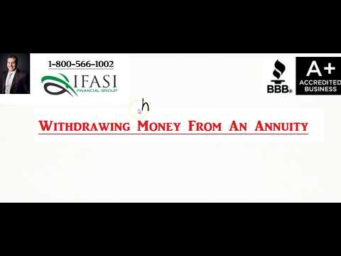 Withdrawing Money from an Annuity - Withdrawing Money From My Annuity