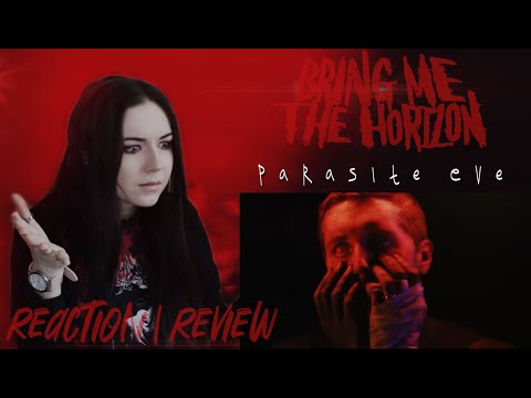 Bring Me The Horizon - Parasite Eve (Реакция, обзор / Reaction, review)