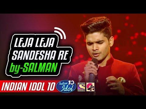 Leja Leja Sandesha - Salman Ali - Chitthiye Ni Dard Firaq - Indian Idol 10 - 8 December 2018