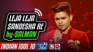 Leja Leja Sandesha - Salman Ali - Chitthiye Ni Dard Firaq - Indian Idol 10 - 2018