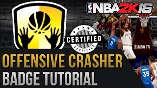 NBA 2K16 The Best Offensive Crasher Badge Tutorial - Snag Over Everybody!