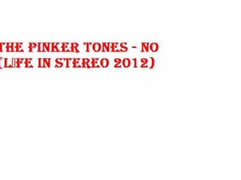 the pinker tones 'no' life in stereo 2012 album mp3