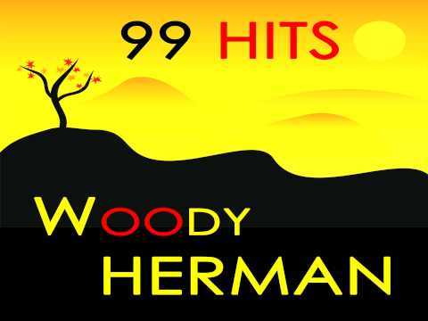 Woody Herman - Blue Flame