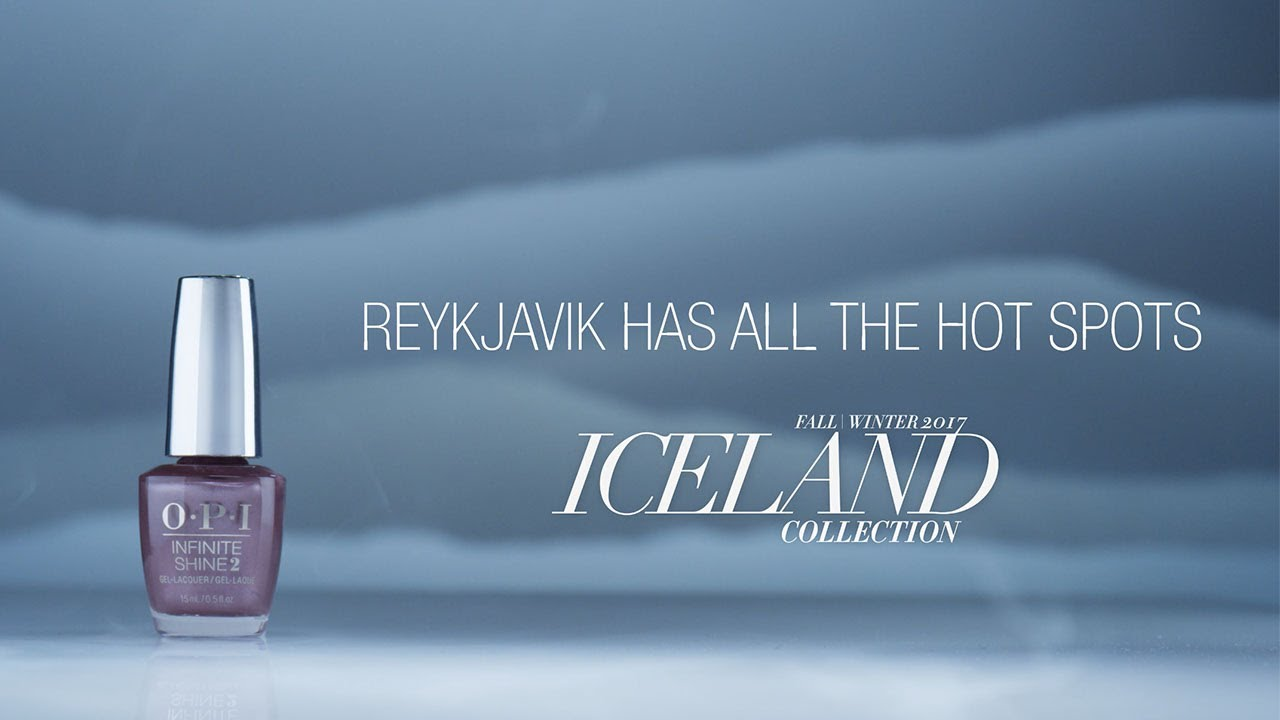 Video:OPI Iceland Shade Story | Reykjavick Has All the Hot Spots