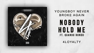 Nba Youngboy Nobody Hold Me Ft Quando Rondo 4 Loyalty Youtube Cant nobody hold me down lyrics! nba youngboy nobody hold me ft quando rondo 4 loyalty