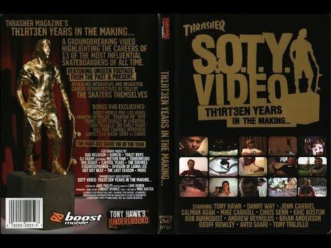 Thrasher - S.O.T.Y. (2003)
