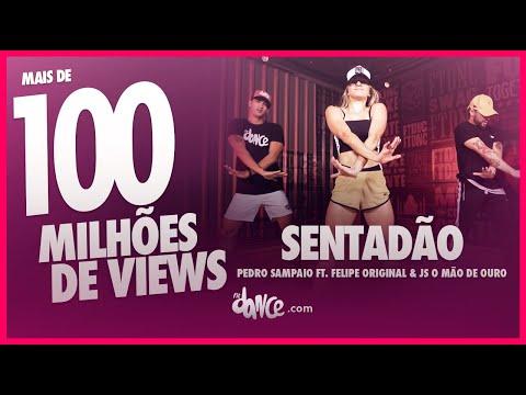 Sentadão  - Pedro Sampaio ft. Felipe Original \u0026 JS o Māo de Ouro | #FiqueEmCasa e Dance #Comigo