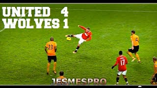 Manchester United vs Wolverhampton Wanderers 4-1 (HD) 11/12