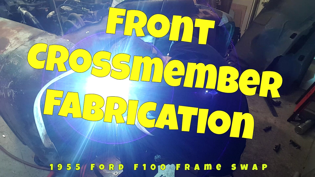 Front Crossmember Modification On My Ford F100 To Crown Vic Frame 1955 V8 Conversion Swap 8