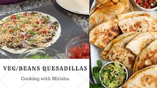 Veg Quesadillas | Loaded Cheesy Quesadillas | Cooking with Mitisha