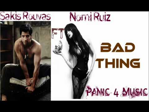 Sakis Rouvas ft Nomi Ruiz(Jessica-6) Bad Thing New Song 2012 Σάκης Ρουβάς(Madwalk)