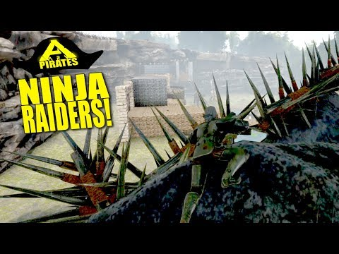 Ninja Raiders! (Ark Pirates Official Pvp) - Ark:Survival Evolved - Ep.12