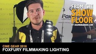 Video FoxFury Lighting For Filmmakers @ Cine Gear Expo 2016 download MP3, 3GP, MP4, WEBM, AVI, FLV Juni 2018