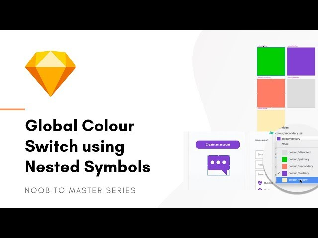 Global Color Switch with Nested Symbols - Sketch: Noob to Master, ep8