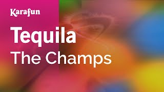 Karaoke Tequila - The Champs *