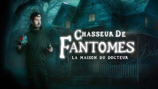 Enquête paranormale S03-EP04: La maison du docteur !