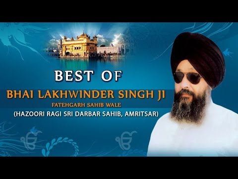 Best of Bhai Lakhwinder Singh Ji - BHAI...