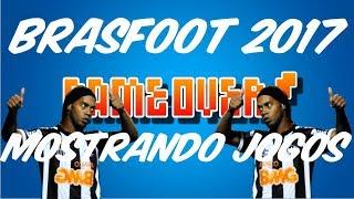 #1 Mostrando Jogos | Brasfoot 2017