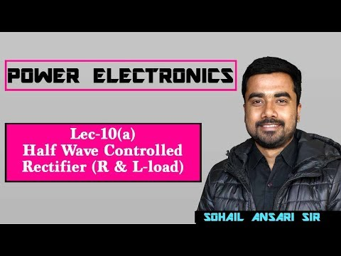 Lec 10(a) Half Wave Controlled Rectifier (R & L load)
