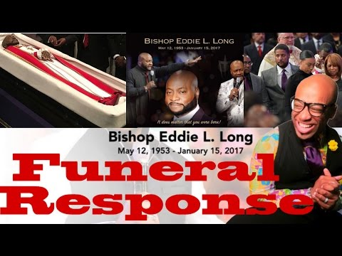 Funeral  Response of Bishop Eddie Long:  commentary, comments, reactions