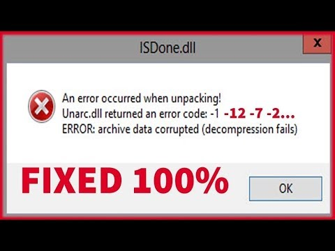 How To Fix UNARC DLL Or  ISDONE DLL All Errors (1,2,3,4,5.....14)
