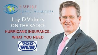 Hurricane Insurance, What You Need | Loy Vickers, Empire Public Adjusters CEO
