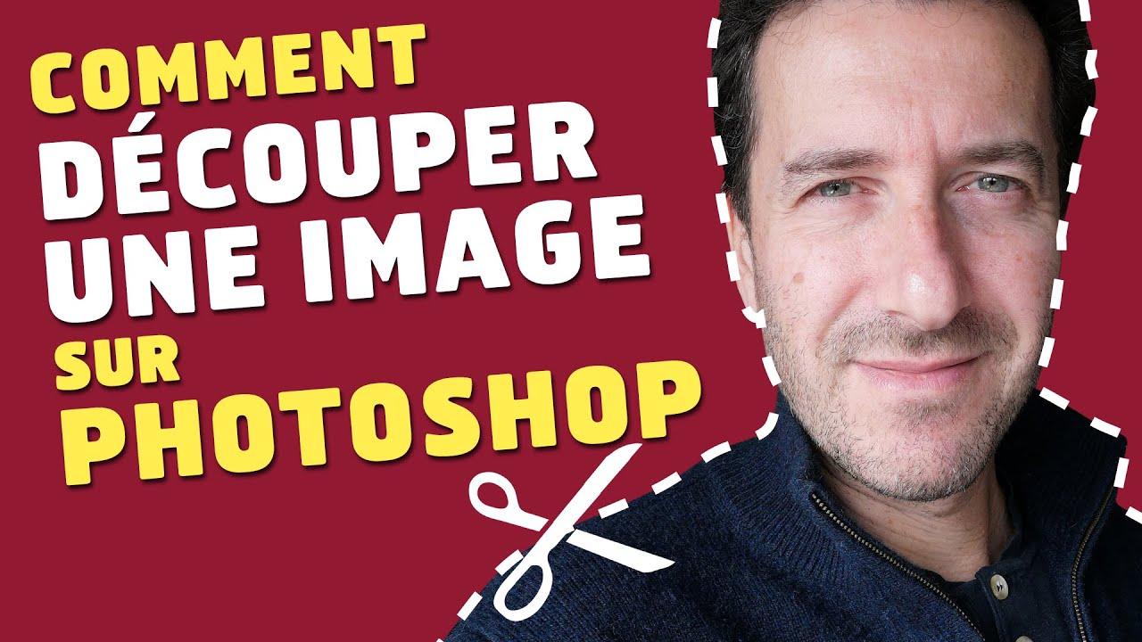 Comment Decouper Une Image Avec Photoshop Youtube