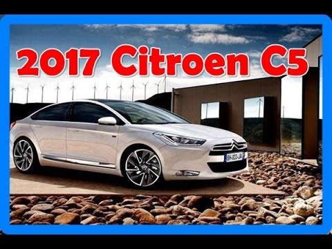 2017 citroen c5 redesign interior and exterior youtube. Black Bedroom Furniture Sets. Home Design Ideas