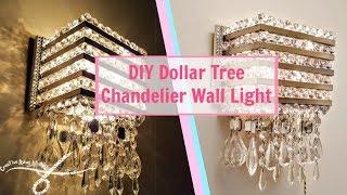DIY Dollar Tree Chandelier Wall Light | Wall Sconce | DIY Wall Decor | Wall Lamp | Light Fixture |