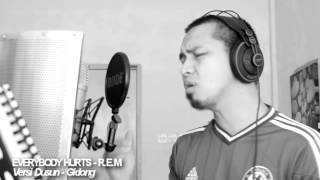 Everybody Hurts - R.E.M (cover) Dusun version