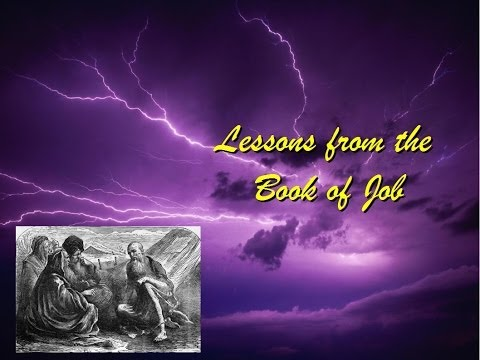 """""""Lessons from the Book of Job"""" Hammond church of Christ Bible Class Study Lesson 10/10/2013 Ron Daly"""