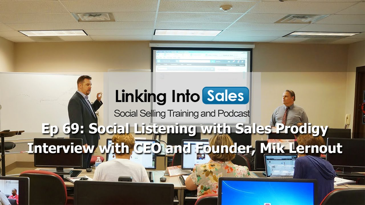 social listening s prodigy linking into s social social listening s prodigy linking into s social selling podcast 69