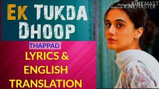 Gambar cover Ek tukda dhoop lyrics English translation Thappad| Taapsee Pannu| Raghav Chaitanya| Anurag Saikia