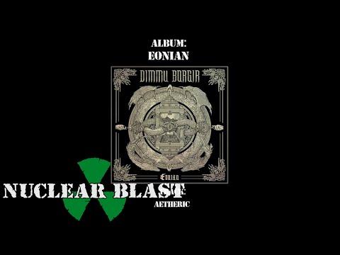 DIMMU BORGIR - Eonian (OFFICIAL FULL ALBUM STREAM)