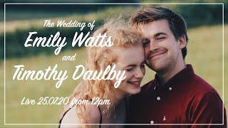 The Wedding of Emily Watts and Timothy Daulby