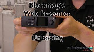 Blackmagic Web Presenter Unboxing and Installing The Teranex Mini Smart Panel