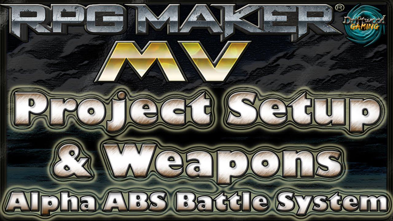 Alpha ABS Tutorial - Project Setup - How Weapons Work - RPG Maker MV