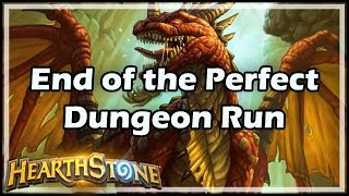 [Hearthstone] End of the Perfect Dungeon Run
