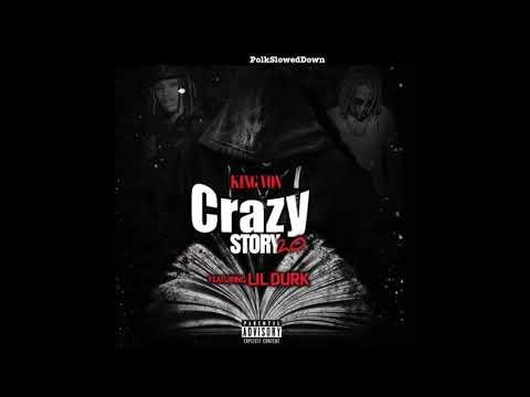 King Von Ft Lil Durk – Crazy Story 2.0 #SLOWED