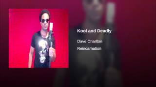 Kool and Deadly