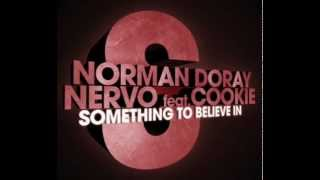 Norman Doray and NERVO ft. Cookie - Something To Believe In (Dj Thane Nu-Disco Remix)