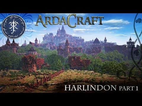 (Part 1) Minecraft: Lord of the Rings Server - Ardacraft - Harlindon