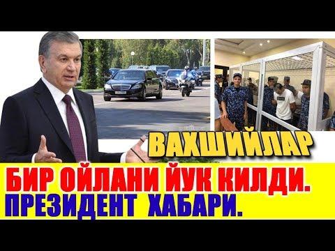 Shavkat Mirziyoev Xavsizligi Va Bir Oilani Qotili Umurbot Qamoqqa.....