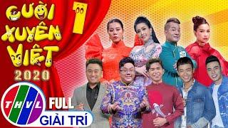 Cười xuyên Việt 2020 - Tập 1 FULL: Chủ đề Cuộc đời tôi