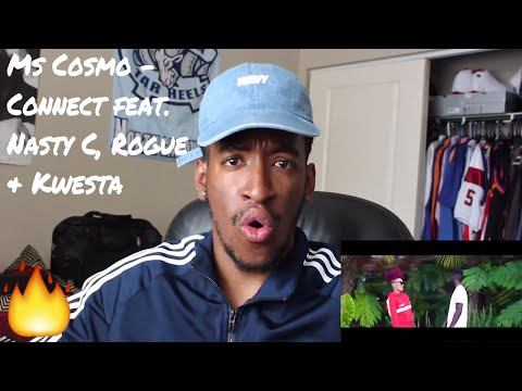 Ms Cosmo - Connect feat Nasty C, Rouge & Kwesta (REACTION)