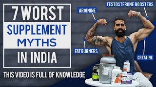 7 Worst SUPPLEMENTS MYTHS IN INDIA | Best Workout Supplements | Bodybuilding and Fitness Mistakes