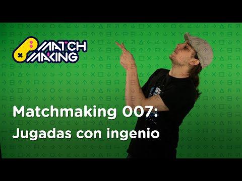 Matchmaking 007: Jugadas con ingenio | BitMe