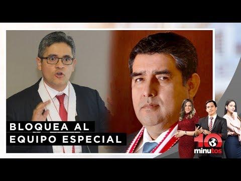Rodríguez Monteza bloquea al Equipo Especial - 10 minutos Edición Matinal