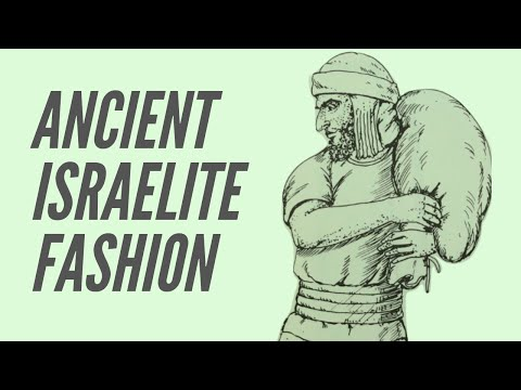 Ancient Israelite Fashion