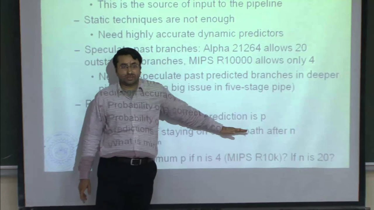 Mod-01 Lec-14 Basic pipelining, branch prediction